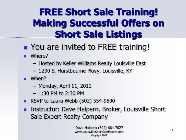 FREE Short Sale Training!Making Successful Offers on Short Sale Listings<br />You are invited to FREE training!<br />Where...