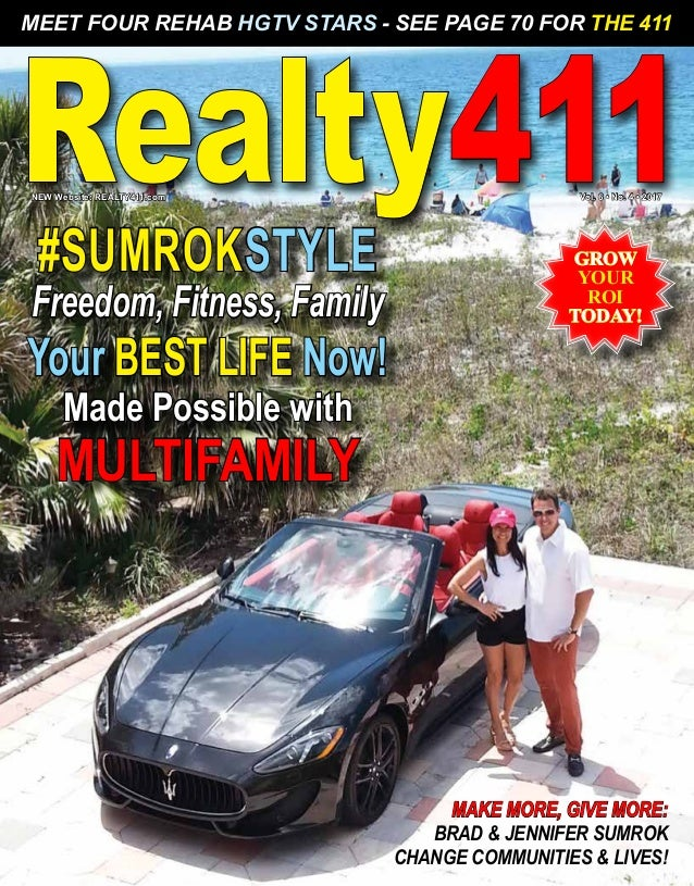 Realty411GROW YOUR ROI TODAY! MEET FOUR REHAB HGTV STARS - SEE PAGE 70 FOR THE 411 MAKE MORE, GIVE MORE: BRAD & JENNIFER S...