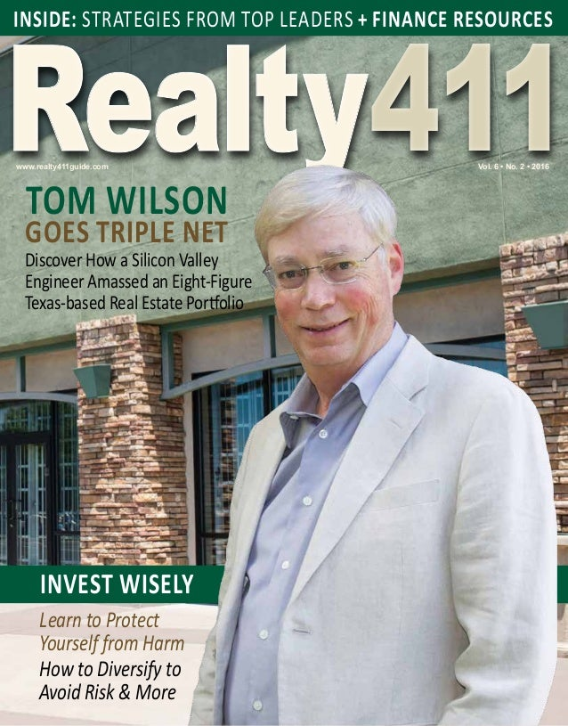 Realty411Realty411www.realty411guide.com INSIDE: STRATEGIES FROM TOP LEADERS + FINANCE RESOURCES INVEST WISELY Learn to Pr...