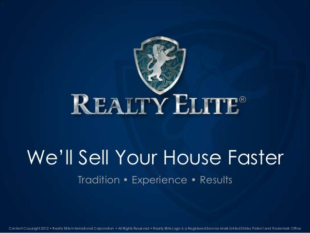 We'll Sell Your House Faster                                         Tradition • Experience • ResultsContent Copyright 201...