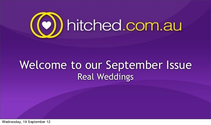 Welcome to our September Issue                             Real WeddingsWednesday, 19 September 12