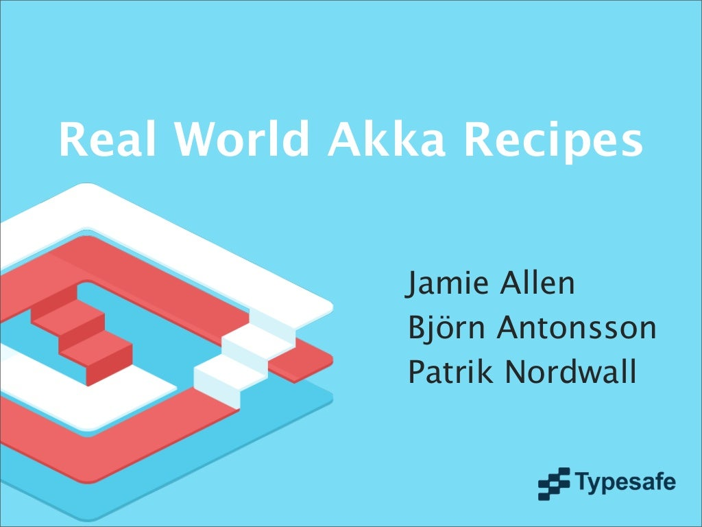 Real world akka recepies v3
