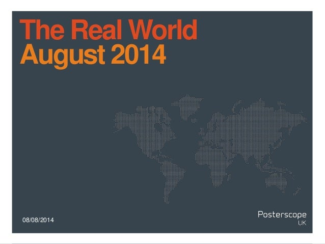 08/08/2014 The Real World August 2014