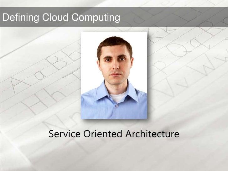 Service Oriented Architecture<br />