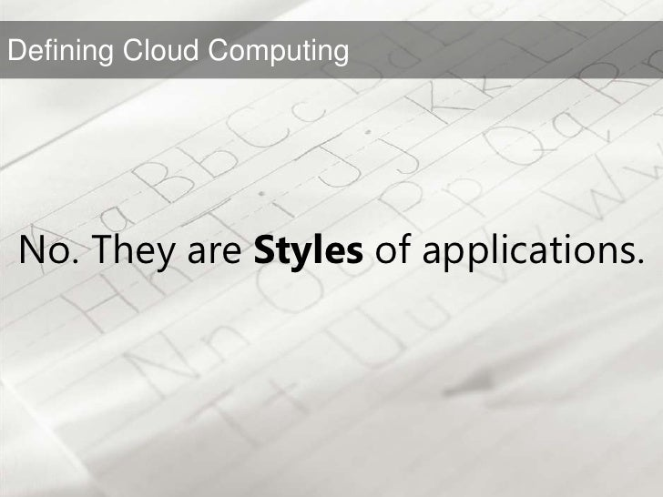 No. They are Styles of applications.<br />