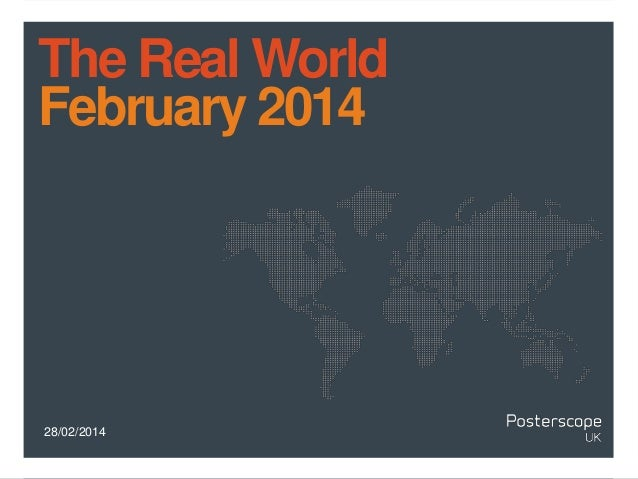 The Real World February 2014  28/02/2014
