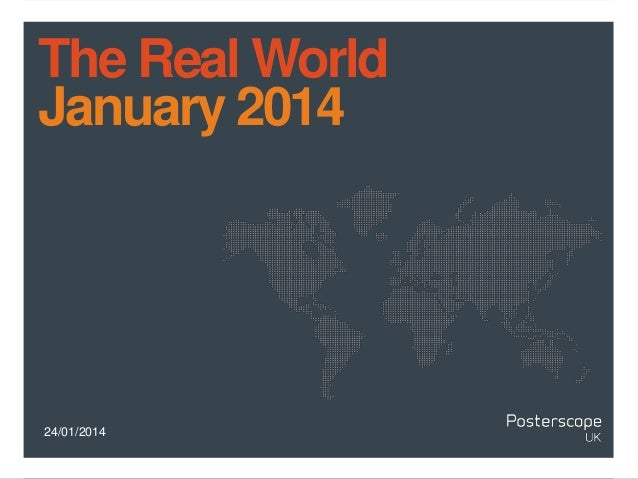 The Real World January 2014  24/01/2014