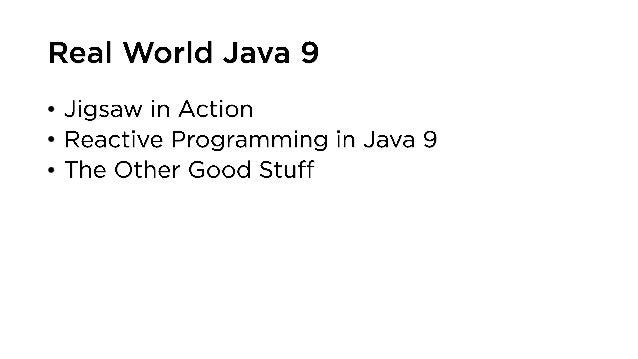 Real World Java 9 (QCon London) Slide 2