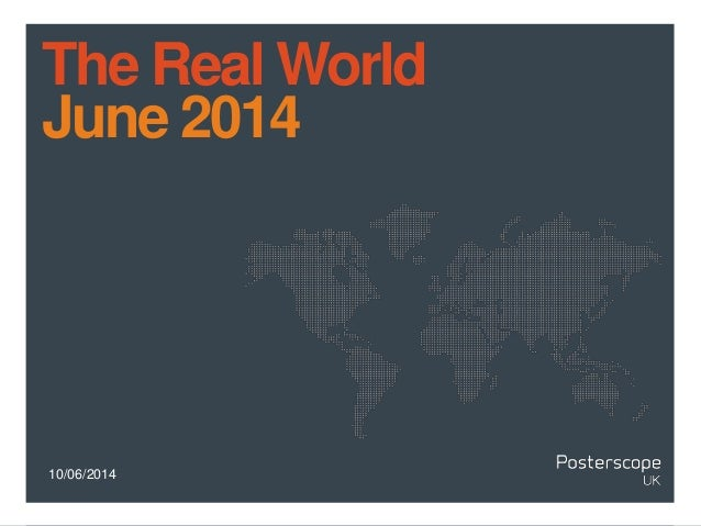 10/06/2014 The Real World June 2014