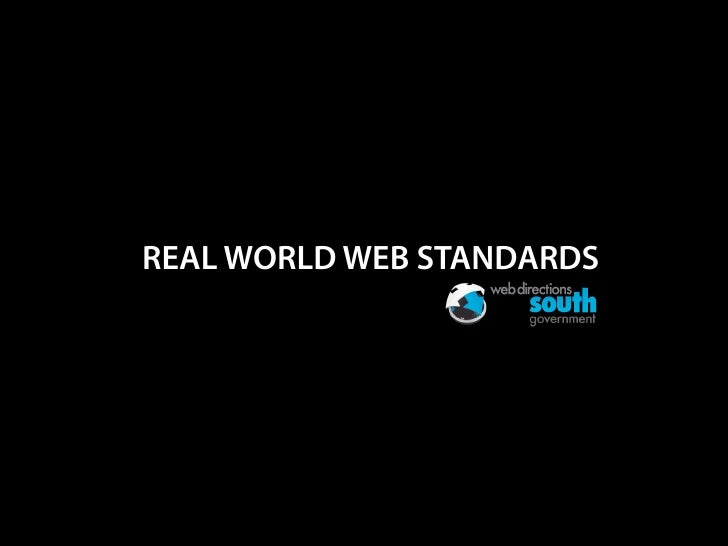 REAL WORLD WEB STANDARDS