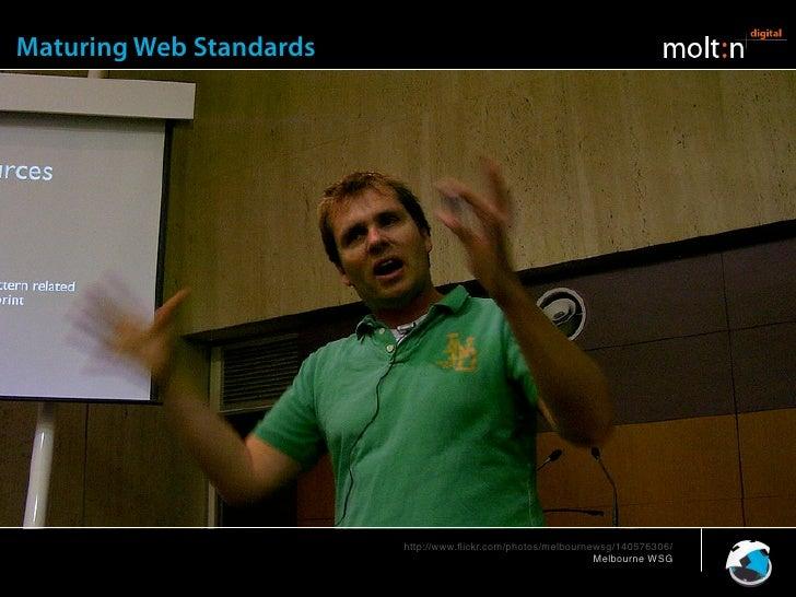 Maturing Web Standards