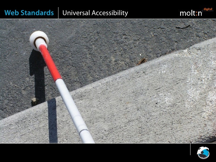 Web Standards   Universal Accessibility
