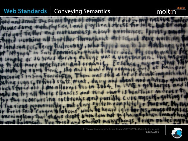 Web Standards   Conveying Semantics                              http://www.flickr.com/photos/mdumlao98/186071440/in/photos...