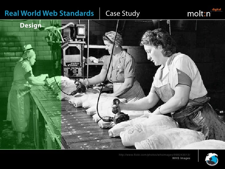 Real World Web Standards   Case Study     Design                          Front-end                                  http:...