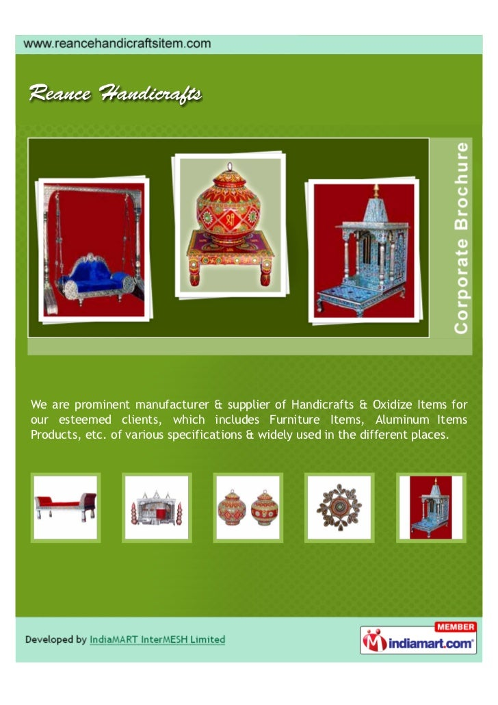 We are prominent manufacturer & supplier of Handicrafts & Oxidize Items forour esteemed clients, which includes Furniture ...