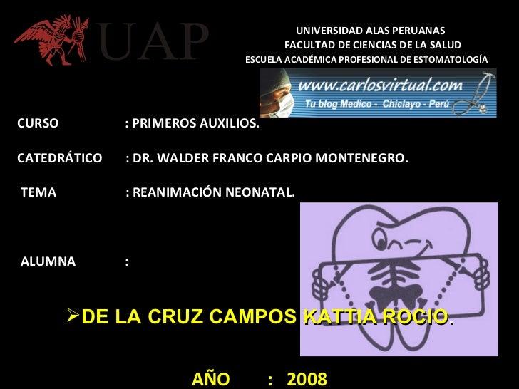 UNIVERSIDAD ALAS PERUANAS   FACULTAD DE CIENCIAS DE LA SALUD   ESCUELA ACADÉMICA PROFESIONAL DE ESTOMATOLOGÍA <ul><li>CURS...
