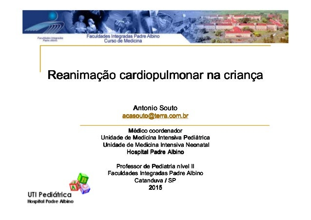 ReanimaReanimaReanimaReanimaçççção cardiopulmonar na crianão cardiopulmonar na crianão cardiopulmonar na crianão cardiopul...