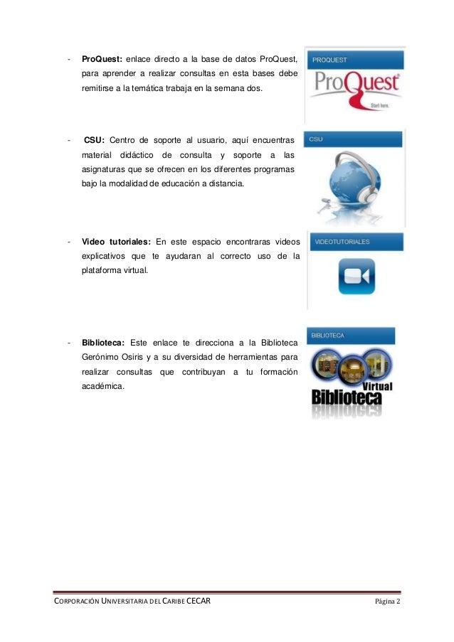 CORPORACIÓN UNIVERSITARIA DEL CARIBE CECAR Página 2 - ProQuest: enlace directo a la base de datos ProQuest, para aprender ...