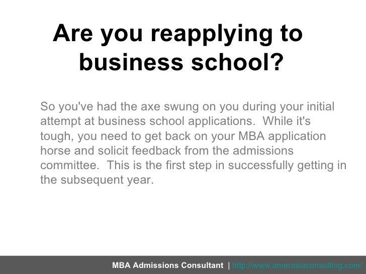 Reapplying to business school Slide 3
