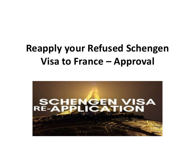 Reapply your Refused Schengen Visa to France – Approval
