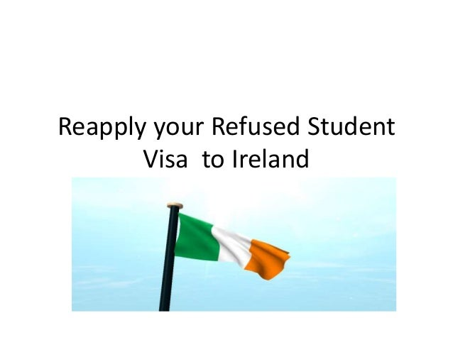 Reapply your Refused Student Visa to Ireland