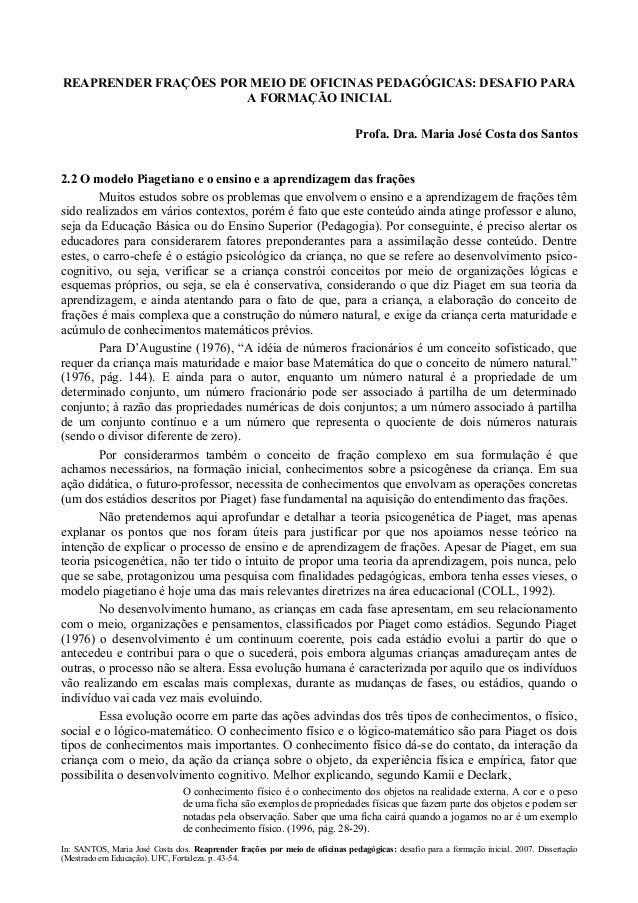 REAPRENDER FRAÇÕES POR MEIO DE OFICINAS PEDAGÓGICAS: DESAFIO PARA  A FORMAÇÃO INICIAL  Profa. Dra. Maria José Costa dos Sa...