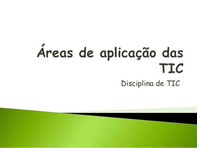 Disciplina de TIC