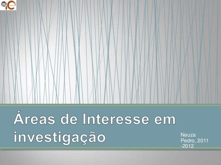 NeuzaPedro, 2011-2012