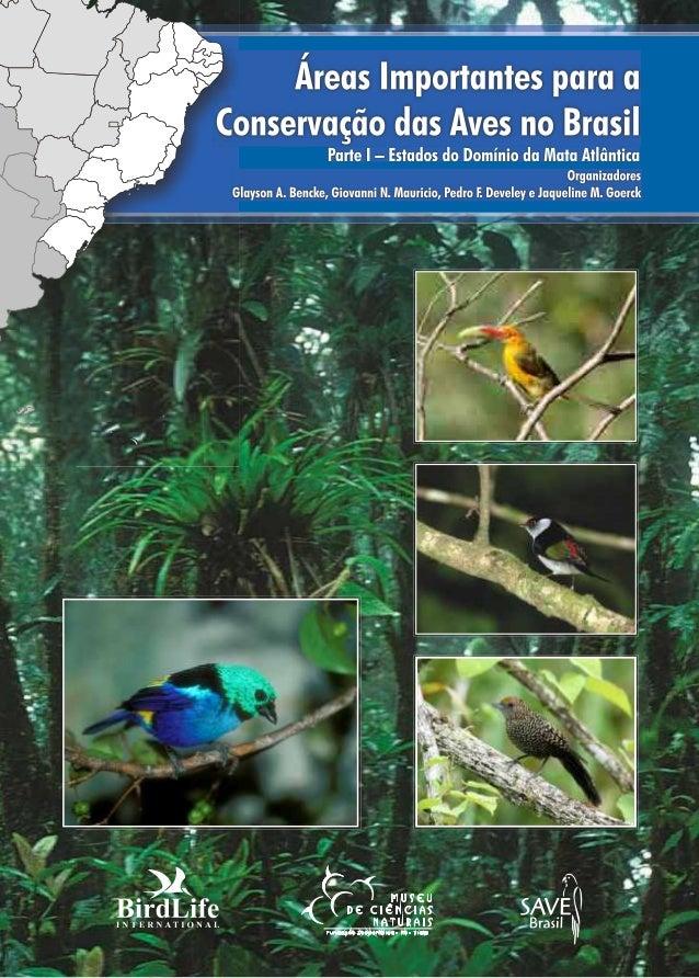 • O que é a BirdLife International? A BirdLife International é uma aliança global de organizações não-governamentais que t...