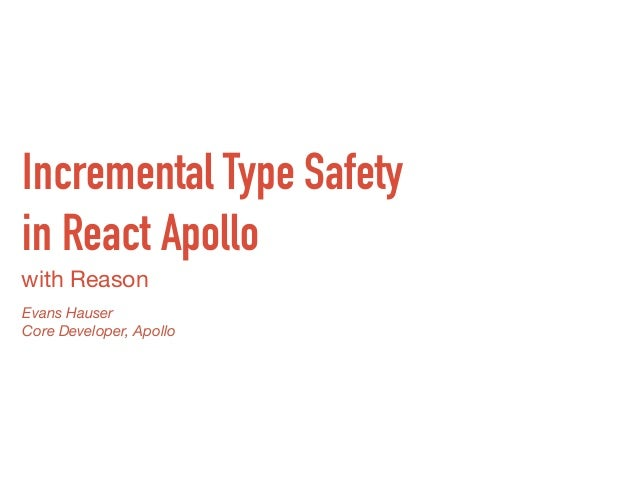 Incremental Type Safety in React Apollo
