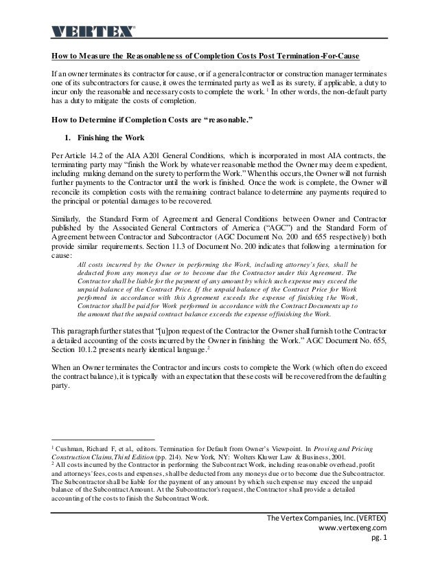 The Vertex Companies,Inc.(VERTEX) www.vertexeng.com pg. 1 How to Measure the Reasonableness of Completion Costs Post Termi...