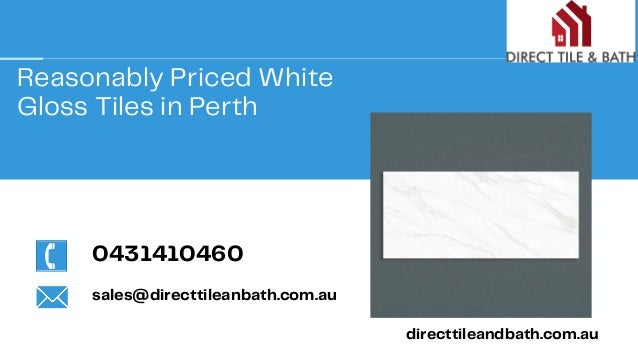 Reasonably Priced White Gloss Tiles in Perth directtileandbath.com.au 0431410460 sales@directtileanbath.com.au