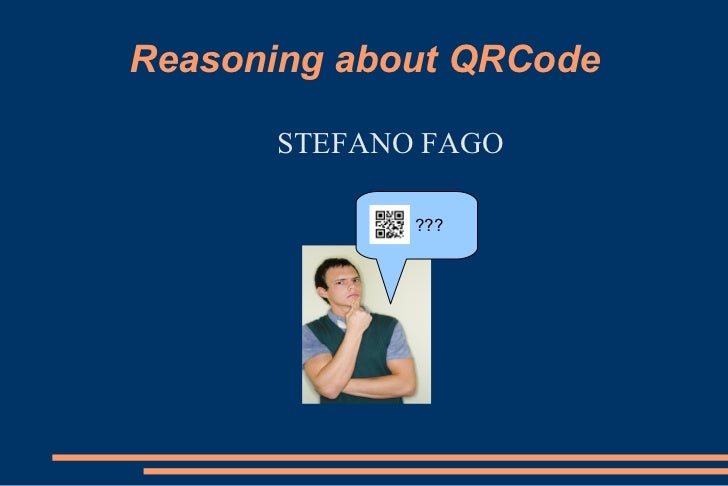 Reasoning about QRCode      STEFANO FAGO             ???