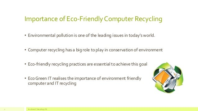 the importance of eco friendly life style Eco-friendly means is to say that it is the act of living with intent  or  environmentally friendly is becoming more and more important  the eco- friendly life.