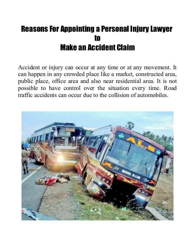 Reasons For Appointing a Personal Injury LawyertoMake an Accident ClaimAccident or injury can occur at any time or at any ...