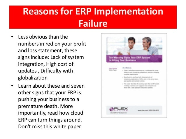 success and failure of erp implementation Here are just a few erp implementation critical success factors that we have seen: 1 focus on business processes and requirements first too often, companies get.