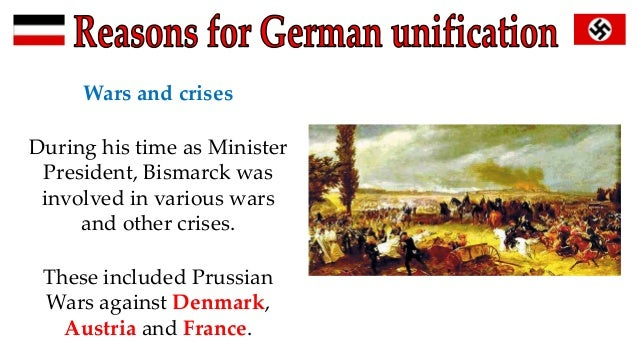 Primary reasons for German unification?