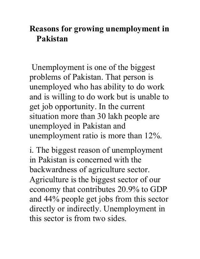 reasons for growing unemployment in  reasons for growing unemployment in unemployment is one of the biggestproblems of
