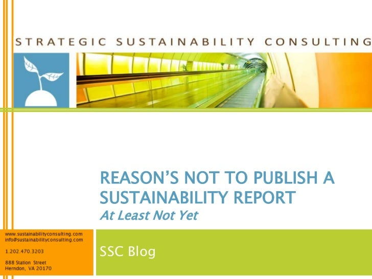 REASON'S NOT TO PUBLISH ASUSTAINABILITY REPORTAt Least Not YetSSC Blog
