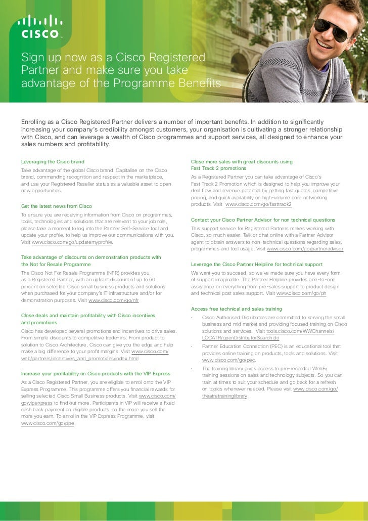 Becomenow as aSelect Certified PartnerSign up a Cisco Cisco RegisteredGet Access to Specialised Resources and Increase You...