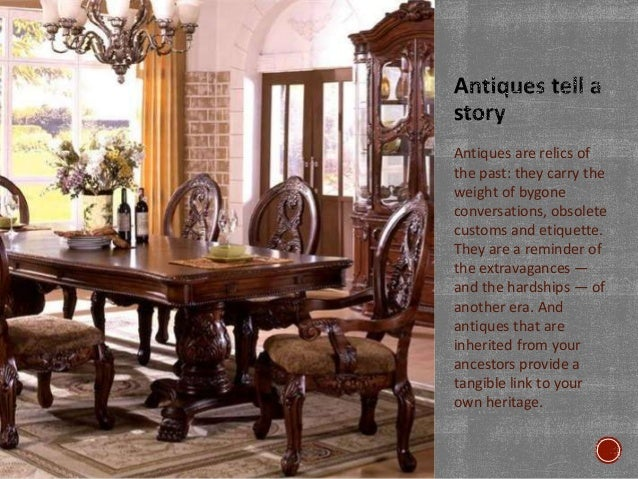 Reasons to Buy Antique Furniture; 2. Antiques ... - Reasons To Buy Antique Furniture