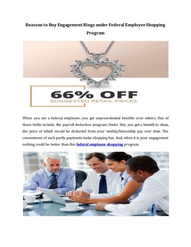 Reasons To Buy Engagement Rings Under Federal Employee Shopping Progr