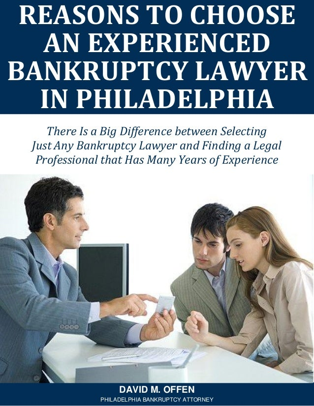 There Is a Big Difference between Selecting Just Any Bankruptcy Lawyer and Finding a Legal Professional that Has Many Year...