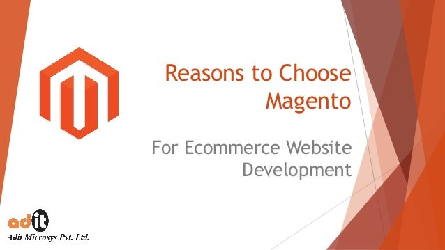 Reasons to Choose Magento For Ecommerce Website Development