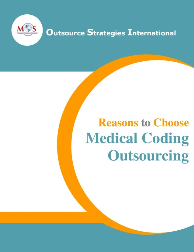 Outsource Strategies International  Reasons to Choose  Medical Coding Outsourcing