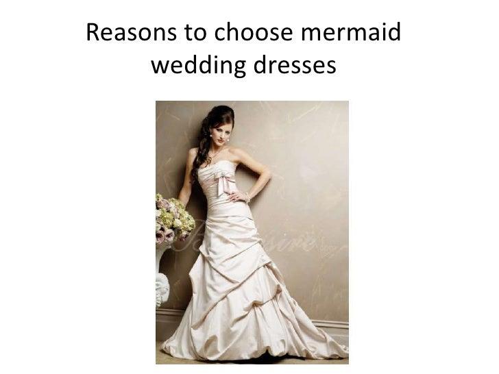 Reasons to choose mermaid     wedding dresses