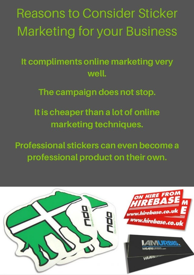 Reasons to consider sticker marketing for your business itcomplimentsonlinemarketingvery well thecampaigndoesnotstop iti