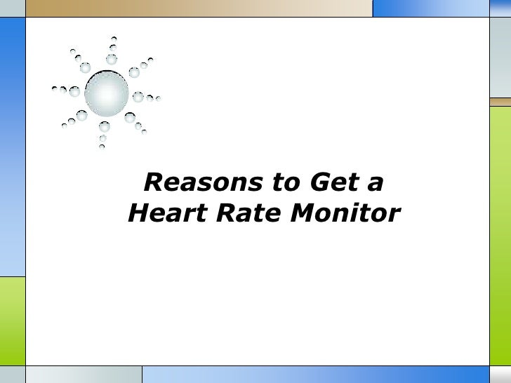 Reasons to Get aHeart Rate Monitor