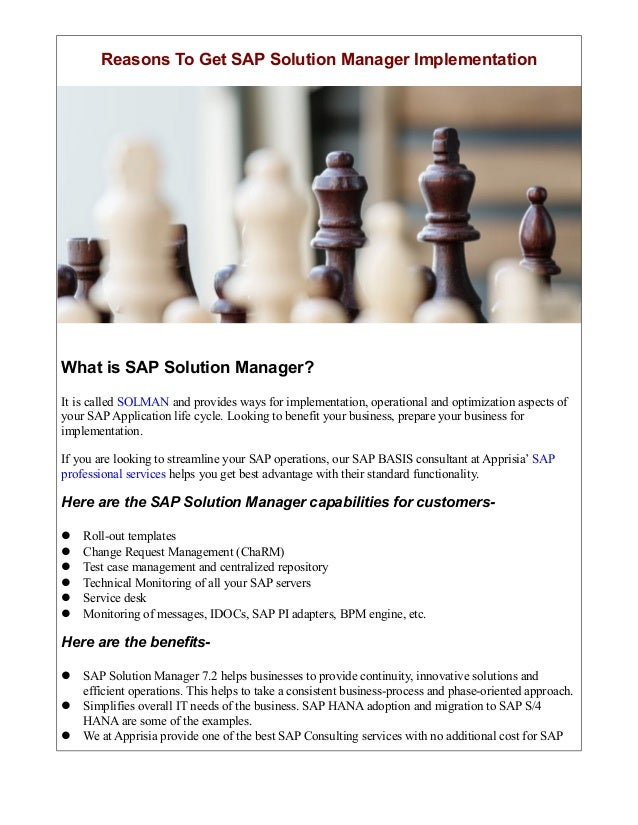 Reasons To Get SAP Solution Manager Implementation What is SAP Solution Manager? It is called SOLMAN and provides ways for...