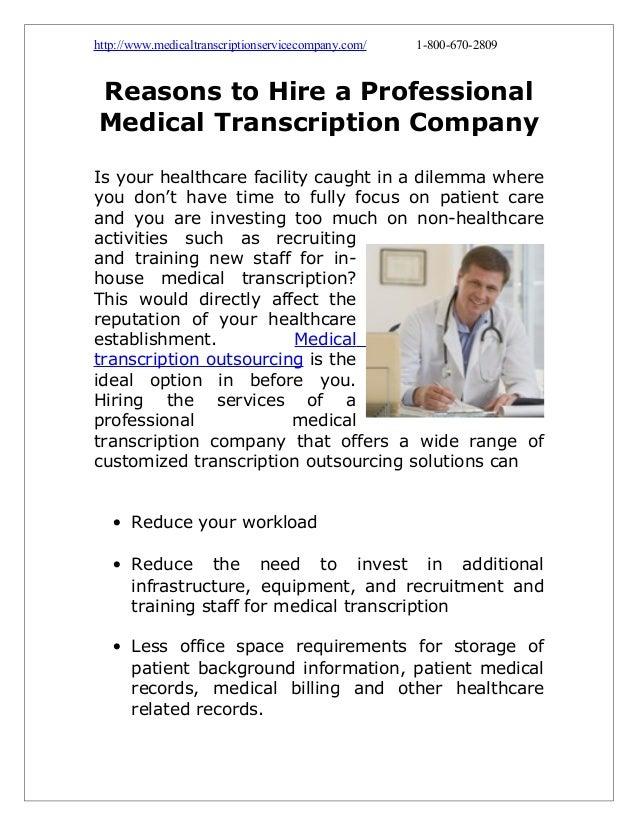 http://www.medicaltranscriptionservicecompany.com/  1-800-670-2809  Reasons to Hire a Professional Medical Transcription C...